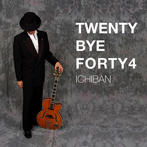 Twenty Bye Forty4 (Ichiban)