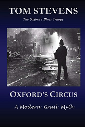 Oxford's Circus: A Modern Grail Myth (The Oxford's Blues Trilogy, Band 2)