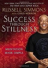Success Through Stillness: Meditation Made Simple by Russell Simmons (2014-03-04)