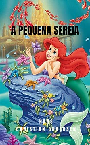 A Pequena Sereia: História de fantasia de amor no fundo do mar, com uma história para crianças que vai despertar a sua imaginação