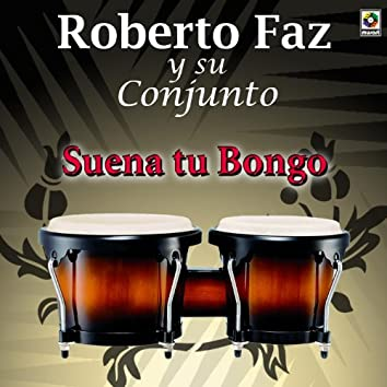 Suena Tu Bongo