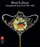 Rene Lalique: Extraordinary Jewellery, 1890-1912