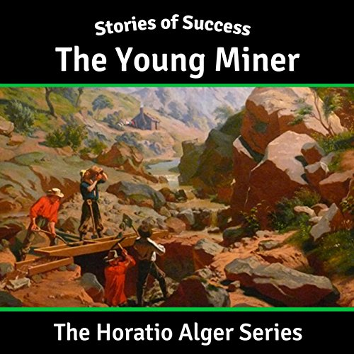 The Young Miner audiobook cover art