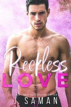 Reckless Love (Wild Love Book 4) by [J. Saman]