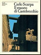 Carlo Scarpa: il museo di Castelvecchio