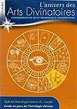 L'univers des Arts Divinatoires N°15 : Spécial Astrologie autour du Monde Escale Au Pays De L'astrologie Chinoise