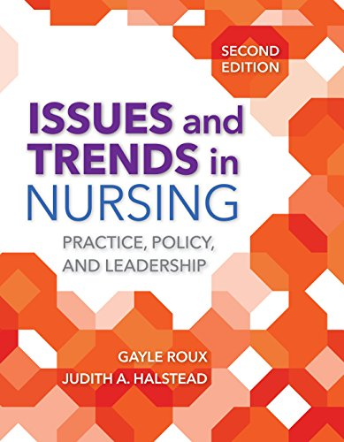 51tkYfkOWfL - Issues and Trends in Nursing: Practice, Policy and Leadership