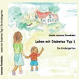 Leben mit Diabetes Typ 1: Im Kindergarten - Cecilia Lorenzo Fernández