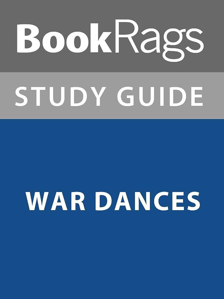 歴史ライブ篭Summary & Study Guide: War Dances (English Edition)