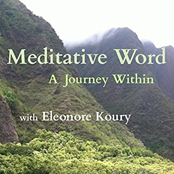 Meditative Word: A Journey Within