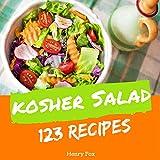 Kosher Salads 123: Enjoy 123 Days With Amazing Kosher Salad Recipes In Your Own Kosher Salad Cookbook! (Kosher Ketogenic Diet Cookbook, Healthy Kosher ... Cookbook) [Book 1] (English Edition)
