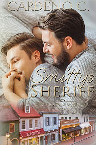 Smittys Sheriff (Eine Hope-Geschichte)