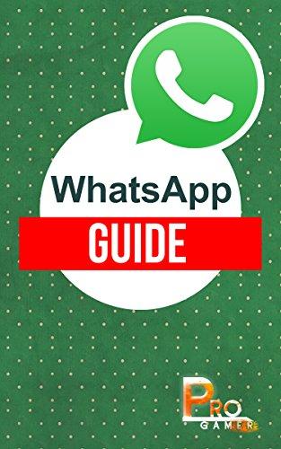 WhatsApp Guide (English Edition)