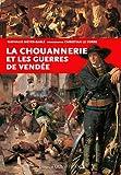 Chouannerie et les guerres de Vendée