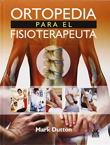 Ortopedia para el fisioterapeuta (Medicina)