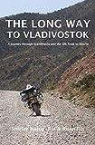 The Long Way to Vladivostok