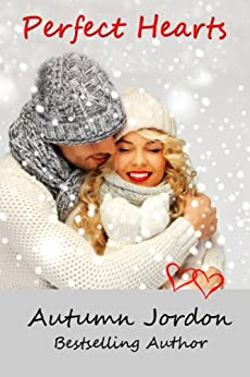 PERFECT HEARTS (PERFECT LOVE SERIES Book 2) by [Autumn Jordon]