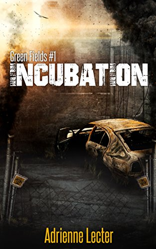 Incubation: Green Fields #1