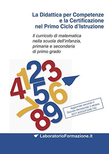 La Didattica per Competenze e la Certificazione nel Primo Ciclo d'Istruzione: Il...