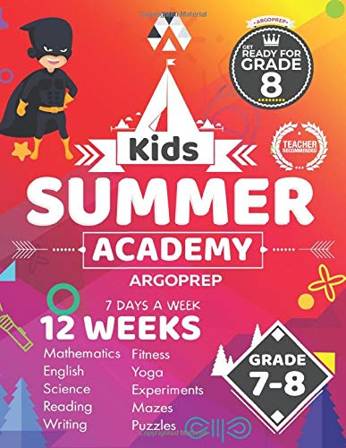 Kids Summer Academy by ArgoPrep - Grades 7-8: 12 Weeks of Math, Reading, Science, Logic, Fitness and Yoga | Online Access Included | Prevent Summer Learning Loss