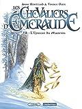 Les Chevaliers d'Emeraude, Tome 2 - L'épreuve du magicien