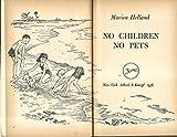 No Children No Pets