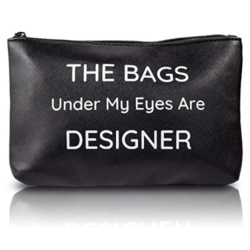 The Bags Under My Eyes Are Designer - Black Leather Makeup Bag for Purse Vegan Leather Cosmetic Pouch Organizer for Women Girls Accessories Toiletry Travel Storage Cute Fun Gifts