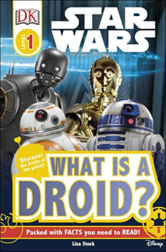 DK Readers L1: Star Wars™: What is a Droid? (DK Readers Level 1)