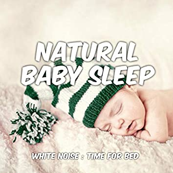 Baby Sleep: White Noise: Time for Bed