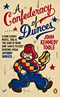 A Confederacy of Dunces: 'Probably my favourite book of all time' Billy Connolly (Penguin Essentials)