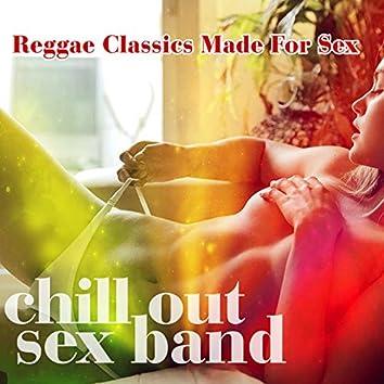 Reggae Classics Made For Sex