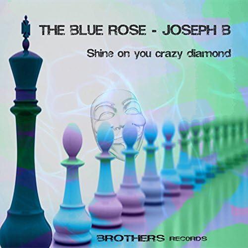 The Blue Rose & Joseph B feat. Alessandra Vollaro, Francesco Altamura & D&J Polimeno