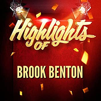 Highlights of Brook Benton