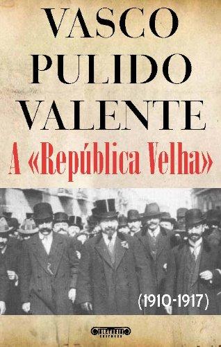 A «República Velha»