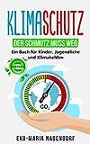 Klimaschutz: Der Schmutz muss weg – Ein Buch für Kinder, Jugendliche und Klimahelden