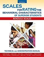 Scales for Rating the Behavioral Characteristics of Superior Students: Technical and Administration Manual