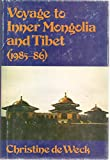 Voyage to Inner Mongolia and Tibet (1985-86)