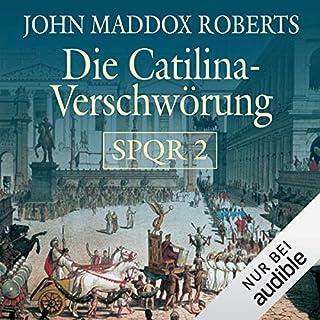 Die Catilina Verschwörung     SPQR 2              Autor:                                                                                                                                 John Maddox Roberts                               Sprecher:                                                                                                                                 Erich Räuker                      Spieldauer: 7 Std. und 16 Min.     1.099 Bewertungen     Gesamt 4,4