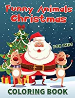 Funny Animals Christmas for Kids Coloring Book