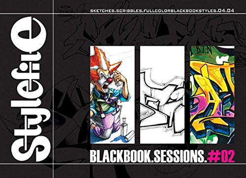 Blackbook Sessions 2: Graffiti On Paper (Stylefile Blackbook Sessions) (English and German Edition)