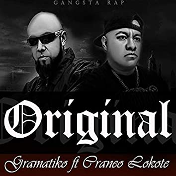Original (feat. Craneo Lokote)
