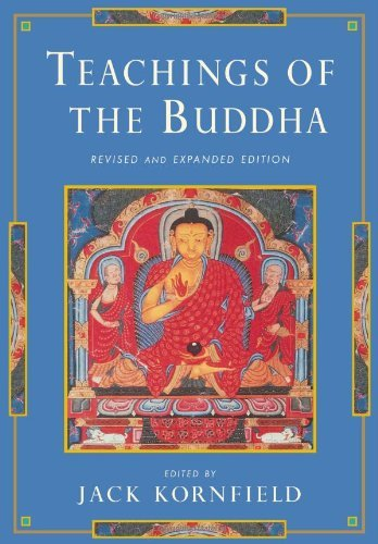 By Jack Kornfield - Teachings of the Buddha (2nd Revised edition) (4.1.1996)