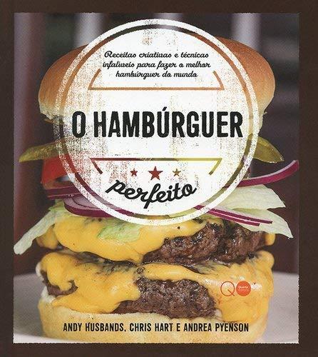 O hambúrguer perfeito