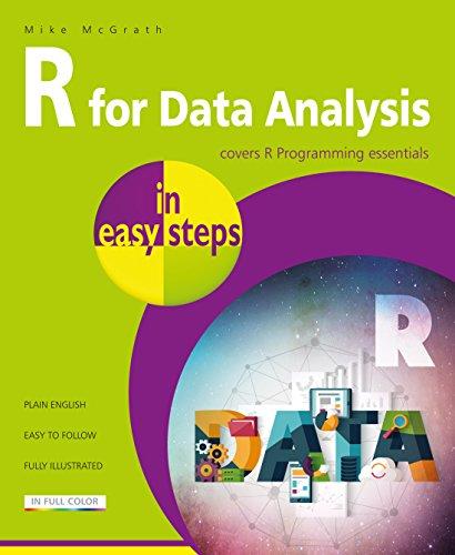 Mcgrath, M: R for Data Analysis in easy steps: R Programming essentials (R Programming Essentials: In Easy Steps)