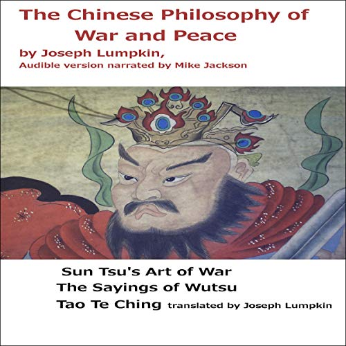 The Chinese Philosophy of War and Peace audiobook cover art