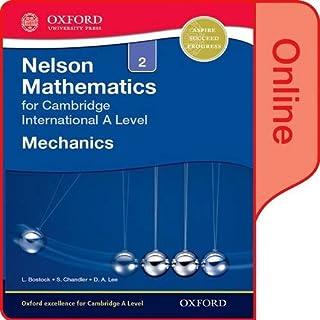 Nelson Mechanics 2 for Cambridge International A Level: Online Student Book