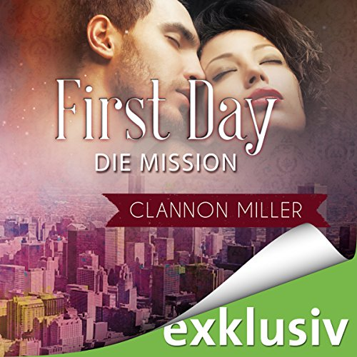 First Day - Die Mission: First 2