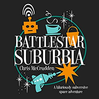 Battlestar Suburbia audiobook cover art