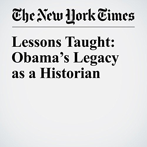 Lessons Taught: Obama's Legacy as a Historian copertina