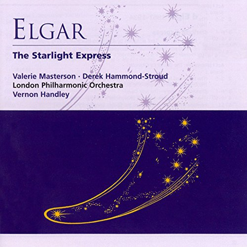 The Starlight Express - Incidental Music, Op. 78 (1989 Remastered Version): 1. First Prelude (Overture and Organ-Grinder's Song 1: To the Children)